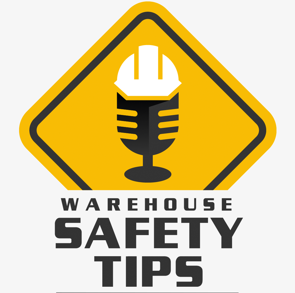 Warehouse Safety Tips Podcast